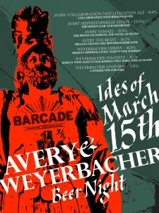 The Ides of March with Avery &amp; Weyerbacher - March 15, 2012
