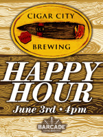 Cigar City Happy Hour — June 3, 2013 at Barcade® in Philadelphia, PA