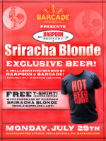 Harpoon Sriracha Blonde Exclusive Beer Debut — July 29, 2013 at Barcade® in Philadelphia, PA