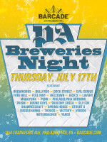 PA Breweries Night — July 17, 2014 at Barcade® in Philadelphia, PA