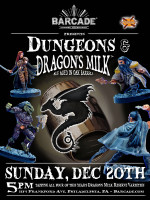 Dungeons And Dragon's Milk — December 20, 2015 at Barcade® in Philadelphia, PA