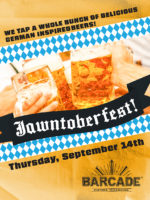 Jawntoberfest! — September 14. 2017 at Barcade® in Philadelphia, Philadelphia