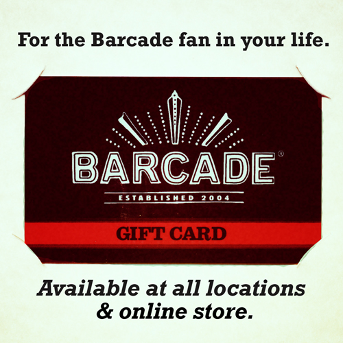 Barcade® Gift Card is Available at All Locations & Online Store
