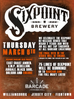 Sixpoint Project Finale — March 6th, 2014 at Barcade® in Philadelphia, PA