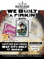 Heavy Seas Firkin Tapping — May 17, 2014 at Barcade® in Philadelphia, PA