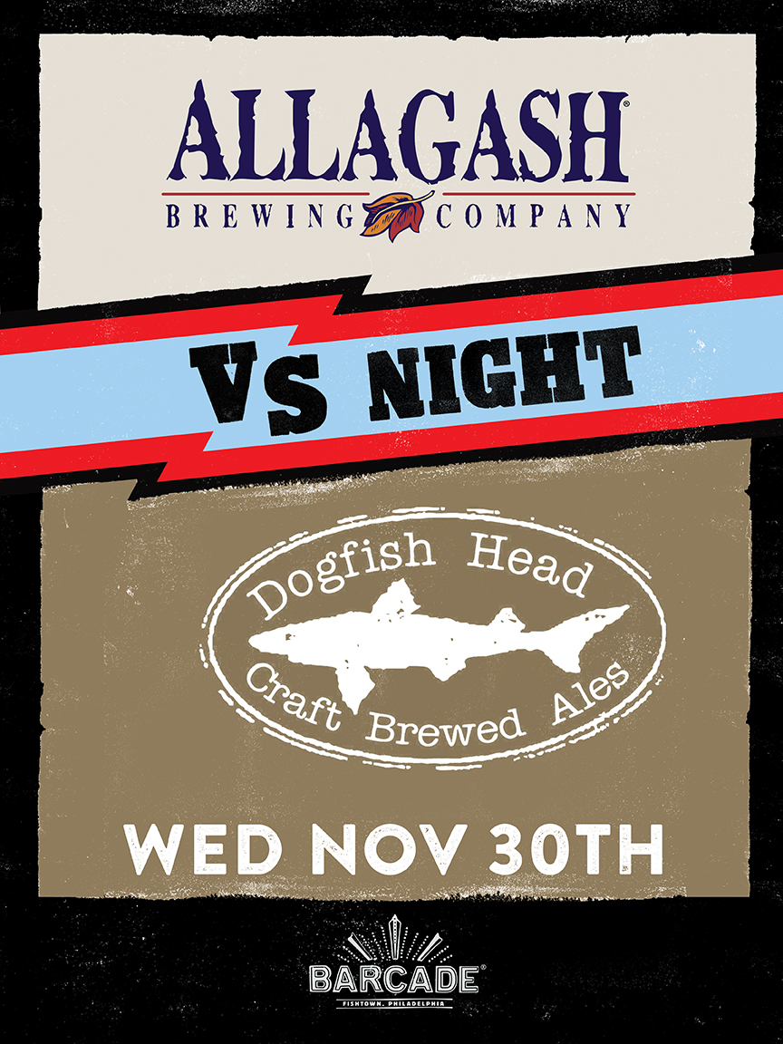 Allagash Vs. Dogfish Head Night – November 30th, 2016 at Barcade® in Philadelphia, PA