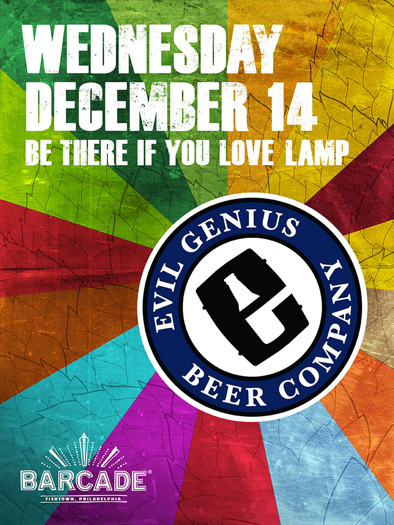 Evil Genius Beer Company Night — December 14, 2016 at Barcade® in Philadelphia, PA