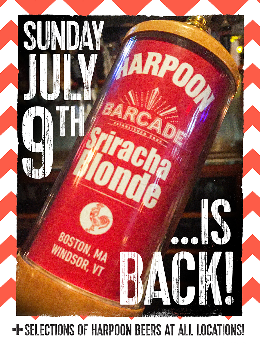 Harpoon Sriracha Blonde Exclusive Barcade® Beer Release — July 9, 2017 at Barcade® in Philadelphia, PA (Only Available at Barcade Locations)