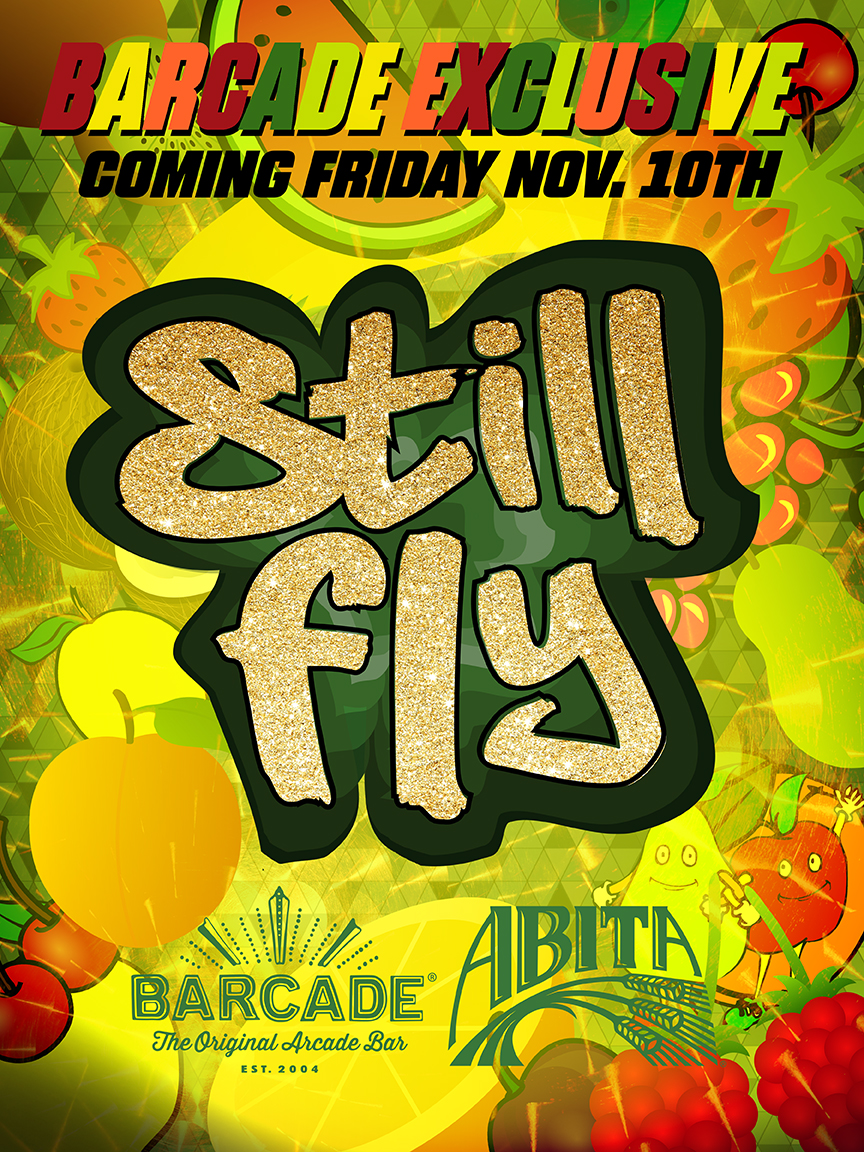 Barcade® Exclusive : Abita Still Fly Launch — November 10, 2017 at Barcade®in New York, NY | Available only at Barcade® Locations while supplies last