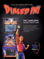 Dialed In (pinball) — 2017 at Barcade® in Philadelphia, PA