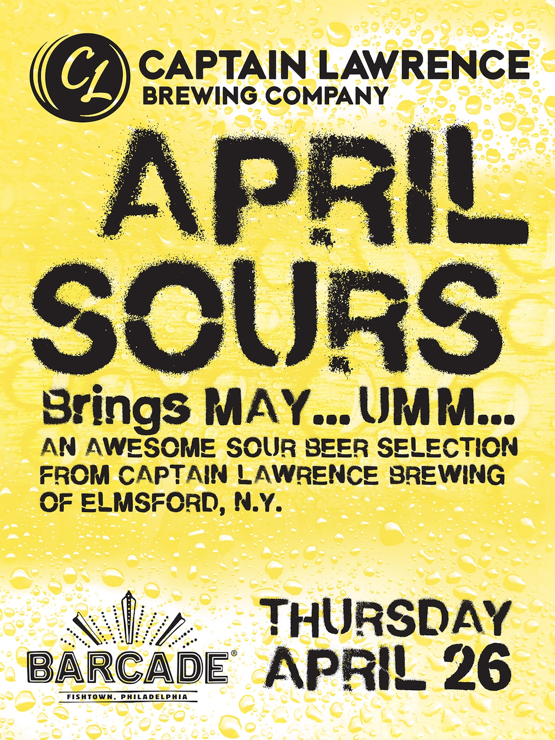 Captain Lawrence Brewing Co. presents April Sours — April 26, 2018 at Barcade® in Philadelphia, PA