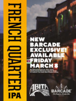 Exclusive Beer Launch: ABITA FRENCH QUARTER IPA — March 8th, 2019 at Barcade® in Philadelphia, Pennsylvania