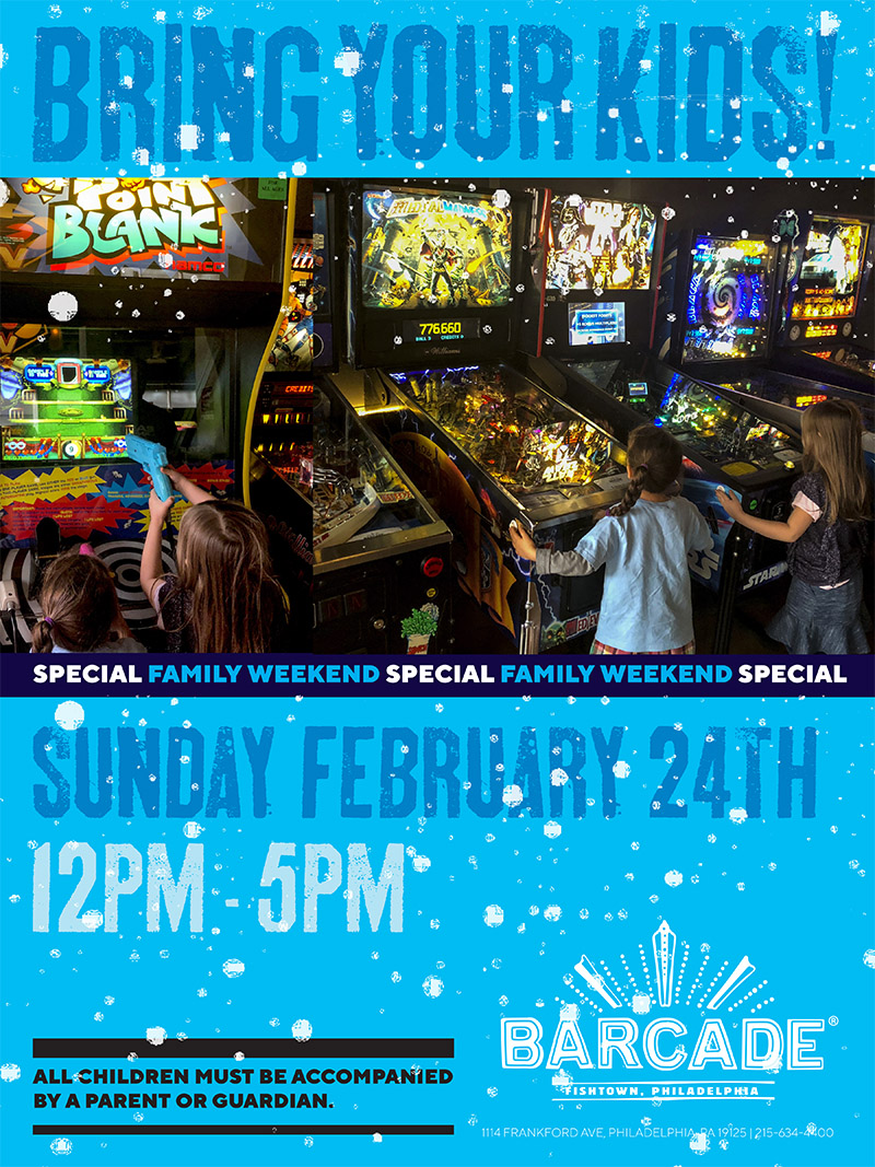 Family Day — February 24th, 2019 at Barcade® in Philadelphia, Pennsylvania