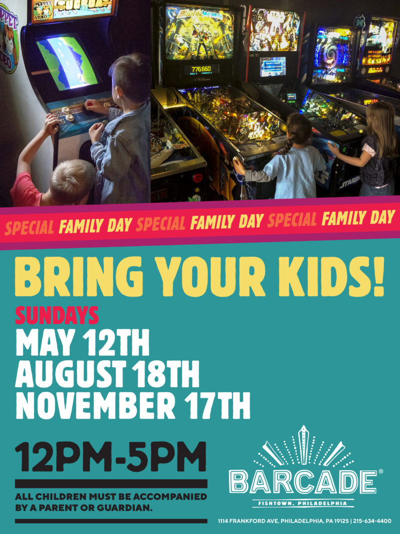 Family Day — May 12th, 2019 at Barcade® in Philadelphia, Pennsylvania