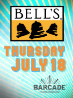 Bell's Beer Night — July 18th, 2019 at Barcade® in Philadelphia, Pennsylvania