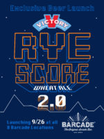 Rye Score 2.0 Beer Launch at Barcade on Thursday, September 26th in Fishtown, Philadelphia